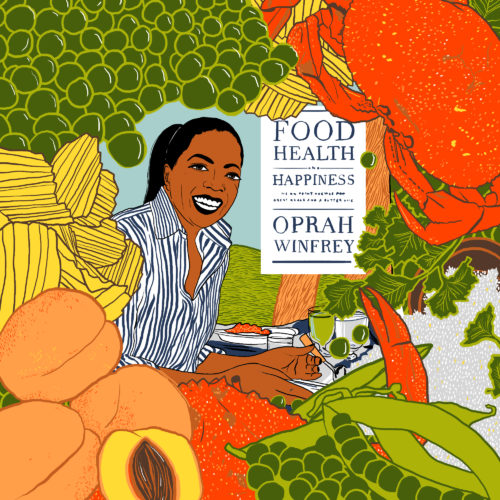 Breaking In: Oprah Winfrey's <i>Food, Health, and Happiness</i>