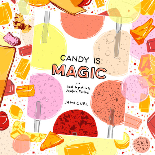 Breaking In <I>Candy Is Magic</i>